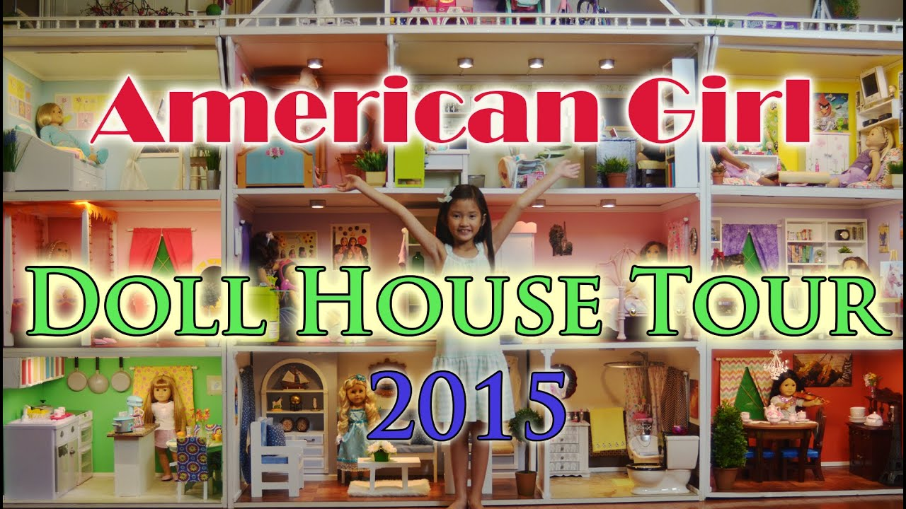 american girl doll house tour 2015 - youtube