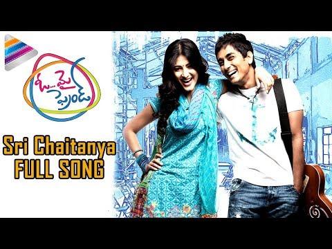 Oh My Friend Songs HD - Sri Chaitanya Song - Siddharth, Hansika, Shruti Hassan, Navdeep