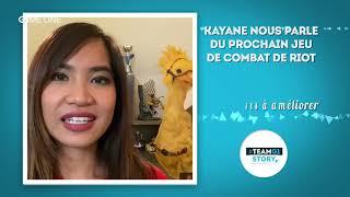 #TEAMG1 Story - Kayane vous parle du prochain jeu de combat Riot