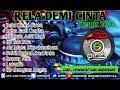 DJ RELA DEMI CINTA FULL BASS TERBARU 2020