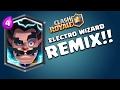 Electro Wizard REMIX! | Clash Royale | youtube