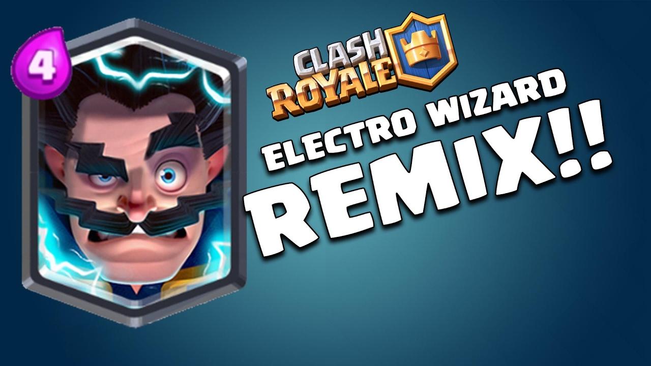 electro wizard remix clash royale