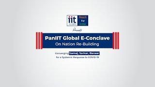 IIT Alumni - PanIIT Global E-Conclave on Nation Rebuilding - July 11