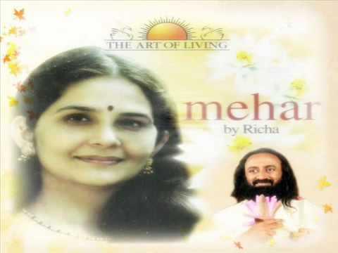 Mehran Walaya   मेहरं वालया   Mehar   Art Of Living Bhajan By Richa