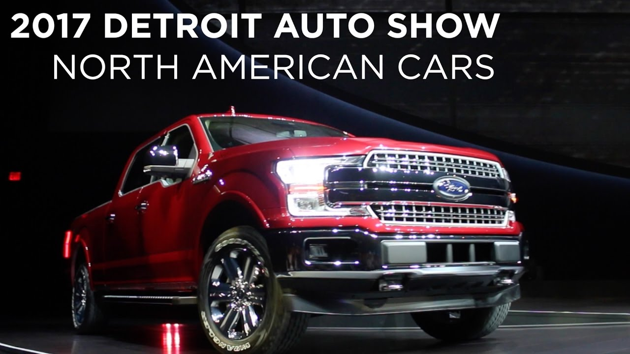 2017 Detroit Auto Show Newest North American Cars Driving Ca You
