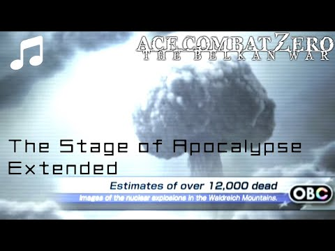 """""""THE STAGE OF APOCALYPSE"""" (Extended) - Ace Combat Zero OST"""