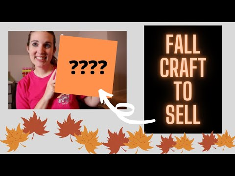 fall-craft-to-sell-to-make-money-i-easy-&-fun-money-making-craft!-cricut-&-silhouette