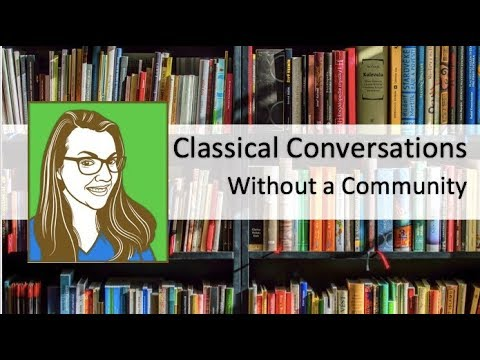 Classical Conversations Without a Community