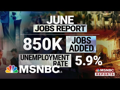 U.S. Economy Added 850,000 Jobs In June, Unemployment Rate At 5.9 Percent