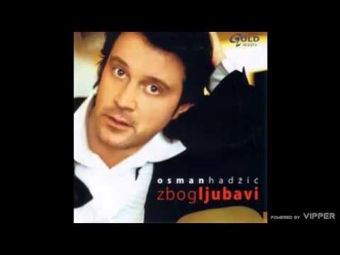 Osman Hadzic - Hiljadu bijelih ruza - (Audio 2005) - YouTube