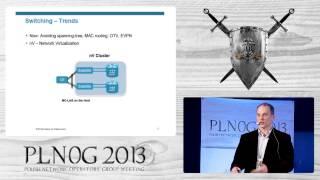 """PLNOG 11: """"Innowacje w zwyczajności"""" Piotr Jabłoński (Cisco Systems)"""