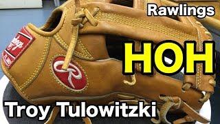 トロイ・トゥロウィツキー Rawlings HOH (Troy Tulowitzki model) #1561
