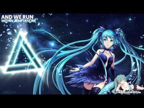 Nightcore - And We Run