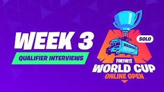 Fortnite World Cup - Week 3 Qualifier Interviews