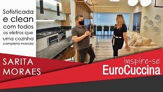 Inspire-se EuroCuccina com Sarita Moraes em um decorado incrível