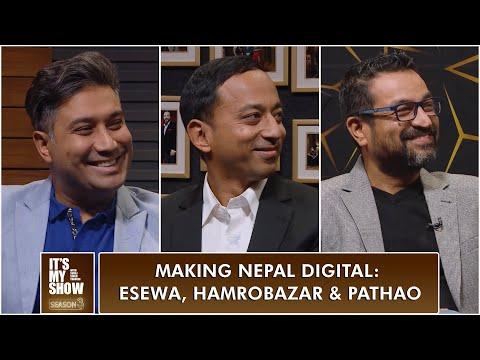 Making Nepal Digital: eSewa, Hamrobazar & Pathao   It's My Show Clip