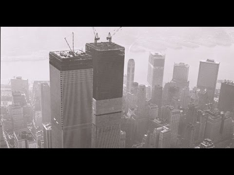 World Trade Center Twin Towers - Before And After 9/11 Attack | Construction History & Documentary