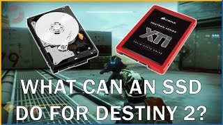 What Can An SSD Do For Destiny 2?
