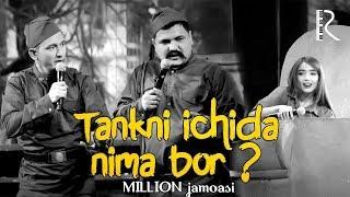 Million jamoasi - Tankni ichida nima bor ? | Миллион жамоаси - Танкни ичида нима бор ?