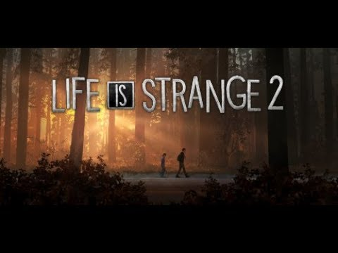 Life is Strange 2 1080P First time thumbnail