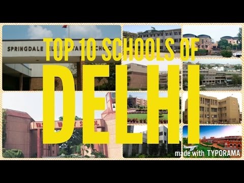 Top 10 Schools In Delhi - Best Schools Of Delhi