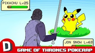 Game of Thrones Deaths PokeRap [UNCENSORED]