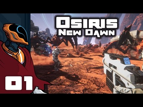 Let's Play Osiris: New Dawn - PC Gameplay Part 1 - Like The Martian, But With Bugs. Horrible Bugs