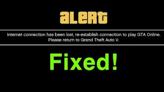 GTA 5 Online Internet connection has been lost re-establish connection EASY FIX