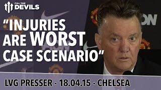 """Injuries are Worst Case Scenario"" | Chelsea vs Manchester United | Van Gaal Presser"