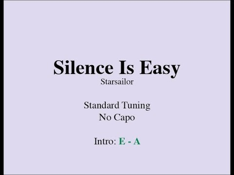 Silence is Easy - Easy Guitar (Chords and Lyrics)