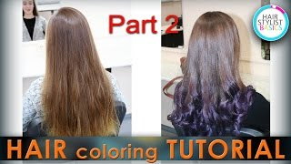 Tips of hair coloring (Растяжка цвета по концам волос) Part 2(Tips of hair coloring (Растяжка цвета по концам волос) Part 2., 2016-03-25T16:43:48.000Z)