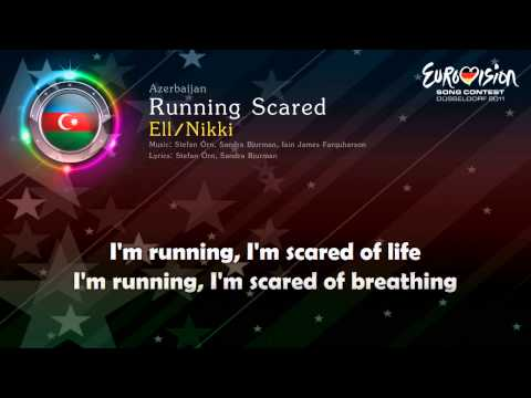 "[2011] Ell Nikki - ""Running Scared"" (Azerbaijan)"