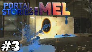 Zagrajmy w Portal Stories: Mel #3 - Okłamano Nas!