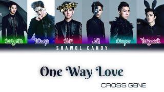Cross Gene (크로스진) - One Way Love Lyrics (Color Coded Lyrics …