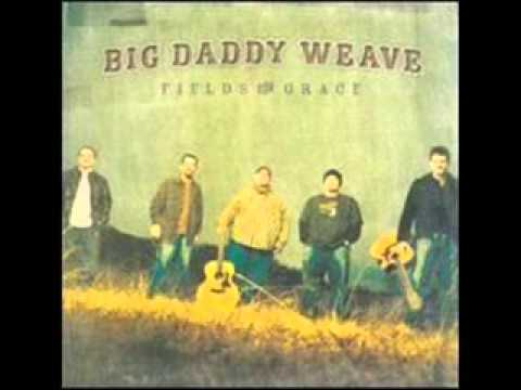 Big Daddy Weave - Completely Free