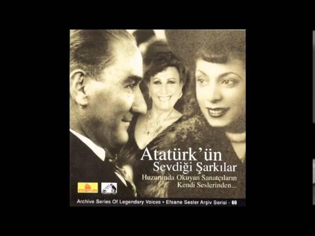 Atatürk'ün Sevdiği Şarkılar  - Degirmene Un Yolladım - Müzeyyen Senar