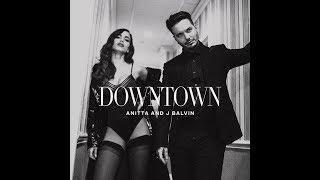 Anitta & J Balvin - Downtown (Karaoke/Intrumental/Lyric)