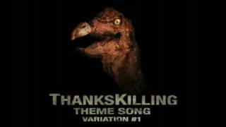 ThanksKilling Theme Song Variation 1