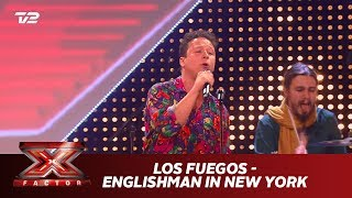 Los Fuegos synger 'Englishman in New York' - Sting (5 Chair Challenge) | X Factor 2019 | TV 2