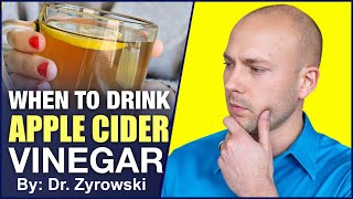 When To Drink Apple Cider Vinegar | For Best Results