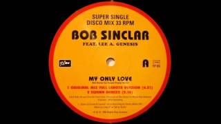 Bob Sinclar Feat. Lee A. Genesis - My Only Love (Swann Remixx) (1998)