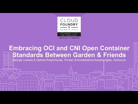 Embracing OCI and CNI Open Container Standards Between Garden & Friends -