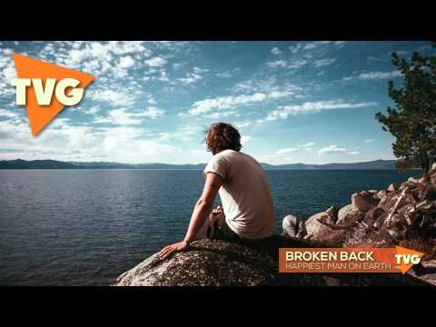 Broken Back - Happiest Man On Earth