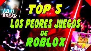 TOP 5 THE WORST ROBLOX GAMES - Roblox - Braire