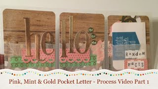 Pink, Mint & Gold | Pocket Letter | Start to Finish
