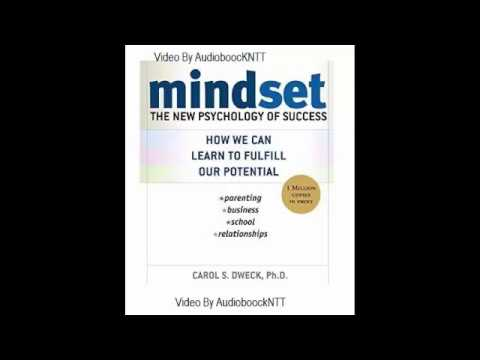 Mindset - The New Psychology Of Success By Carol S. Dweck - Audiobook
