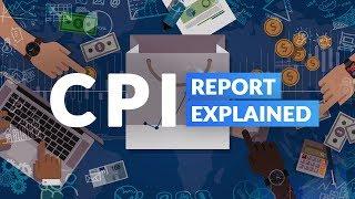 CPI Report Explained