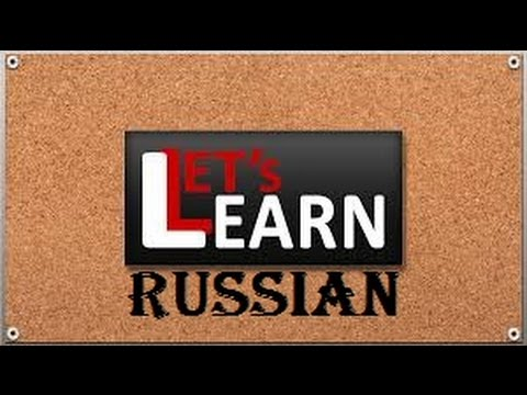 Let's Learn the Russian Language Online for free