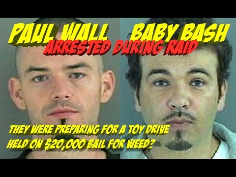 Houston Rapper Paul Wall and Baby Bash  Arrested on Drug Felony Charges. FREE THEM | JordanTowerNews