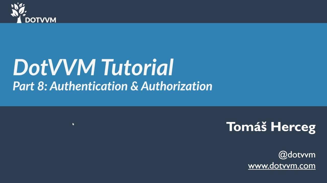 DotVVM Tutorial - Část 8 - Autentizace a autorizace